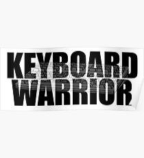 Keyboard Warrior - Keyboard text Poster