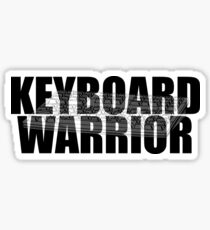 Keyboard Warrior - Keyboard text Sticker