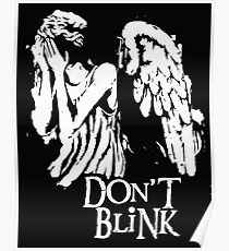 dont blink Poster