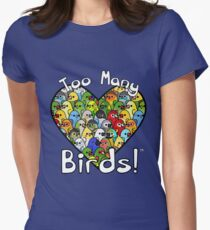Too Many Birds! Bird Squad 1 Women's Fitted T-Shirt