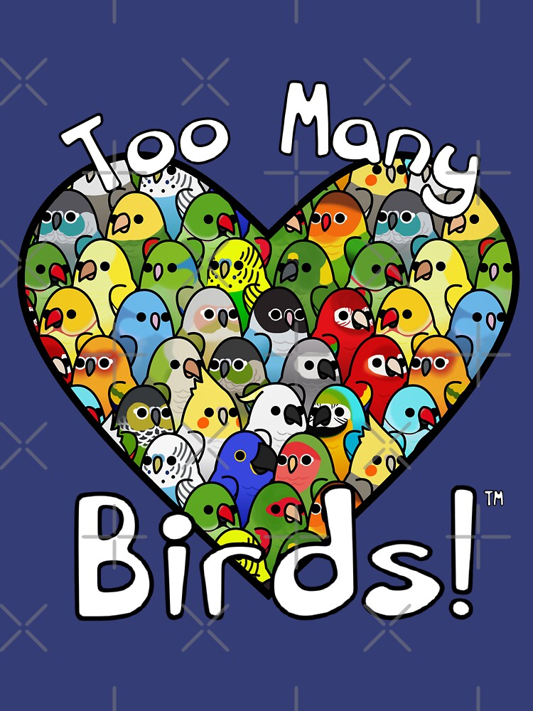 Too Many Birds! Bird Squad Classic by MaddeMichael