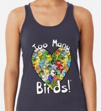 Zu viele Vögel! Vogelkader 1 Racerback Tank Top