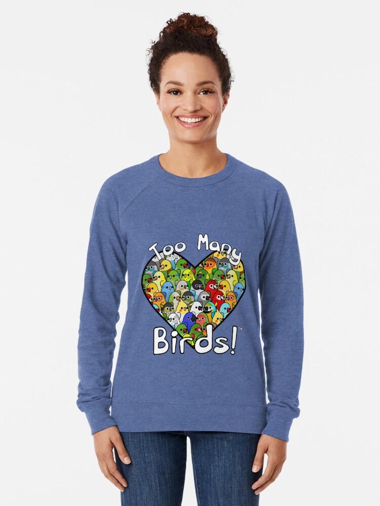 Vista alternativa de Sudadera ligera ¡Demasiadas aves! Escuadrón de Aves 1