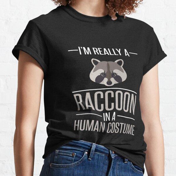 Je suis vraiment un raton laveur dans un costume humain T-shirt classique