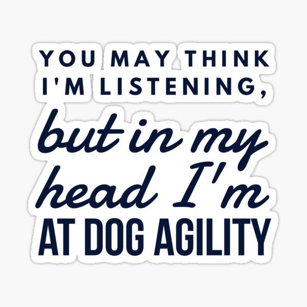 In my head; Dog agility  Sticker