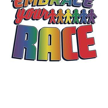 Embrace Your Race Inspirational Equality by mujhanyzek