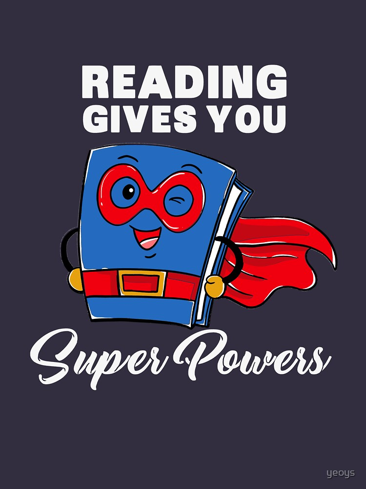Reading Gives You Super Powers - Funny Super Hero Gift von yeoys