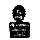 Adverb-conscious Writer by JMMDesigns