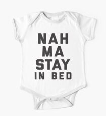 Nah, Ma Stay In Bed (Namaste In Bed) Kids Clothes