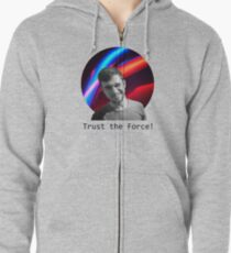 Trust The Force Zipped Hoodie