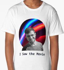 I Saw the Movie Long T-Shirt