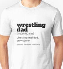 Wrestling Dad Definition T-Shirt | Funny Sports Shirts Unisex T-Shirt