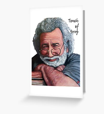 Touch of Grey Greeting Card