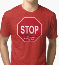 Stop in the Name of Love Tri-blend T-Shirt