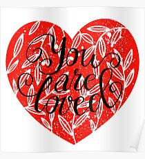 You Are Loved Lettering in Heart Shape Poster