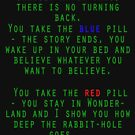 Matrix - Blue or Red Pill? by Andy Harris