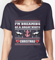 "I'M DREAMING OF A GREAT WHITE ""CHRISTMAS"" Women's Relaxed Fit T-Shirt"
