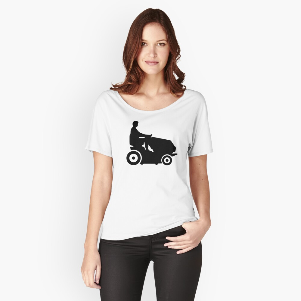 Lawn mower driver Women's Relaxed Fit T-Shirt Front