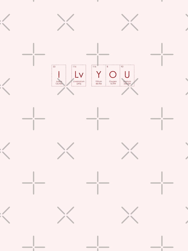 I Love You Periodic Table Of Elements Science Lover A Line