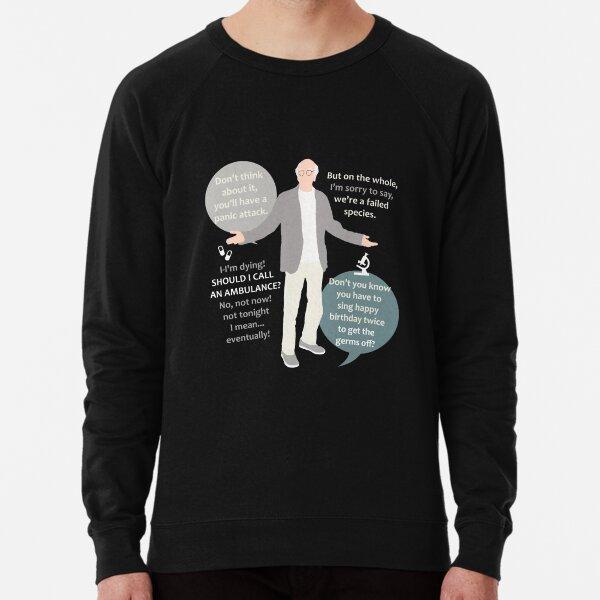 Larry David Quotes Lightweight Sweatshirt