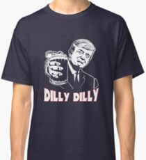 Donald Trump Bud Light Official Dilly Dilly T-Shirt Patrick's Day Gift Tess Classic T-Shirt