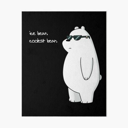 ice bear, coolest bear Art Board Print