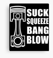 Piston Suck Squeeze Bang Blow Canvas Print