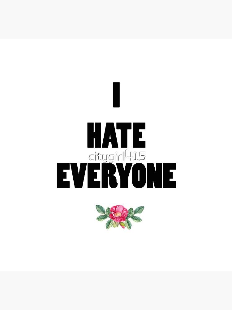 ich hasse jeden von citygirl415