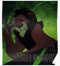 I'm Surrounded by Idiots Poster
