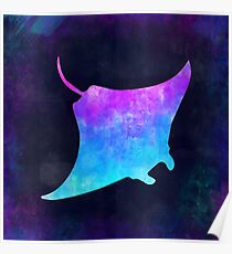 MANTA RAY IN SPACE! Poster