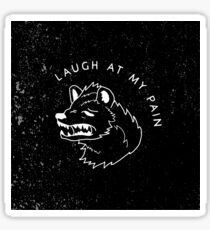 Laugh At My Pain by Amanda Dely Sticker