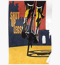 Shut Up Legs, Le Tour de France Poster Poster