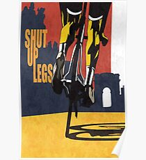 Shut Up Legs, Le Tour de France Poster Poster