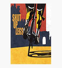 Shut Up Legs, Le Tour de France Poster Photographic Print