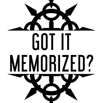 Got It Memorized? - Black by CrownUnlimit