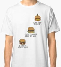 Burger of The Day Classic T-Shirt