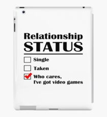 Relationship Status Video Games iPad Case/Skin