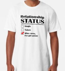 Relationship Status Anime Long T-Shirt