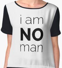I Am No Man Chiffon Top