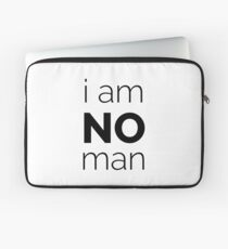 I Am No Man Laptop Sleeve