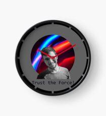 Trust The Force Clock