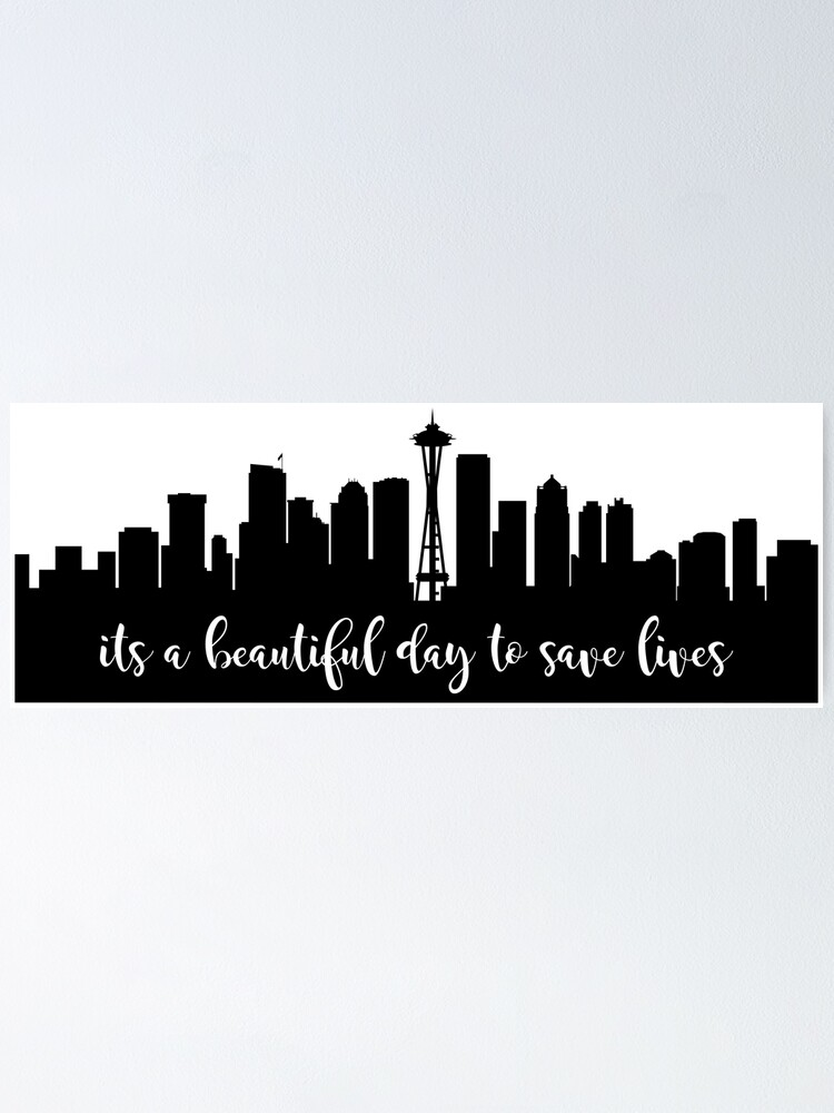 Alternate view of It's Beautiful Day To Save Lives Poster