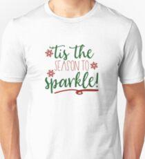 Tis The Season To Sparkle Shirt Merry Xmas Humor Tee Unisex T-Shirt