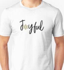 Joyful Christmas Shirt Xmas Night Apparel Quote Gift Unisex T-Shirt