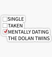 mentally dating the dolan twins Sticker