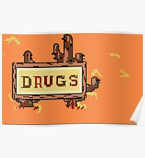 Drugs Sign Earthbound Poster