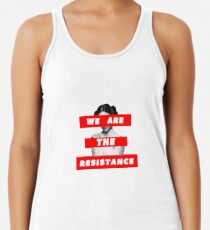 We Are The Resistance Part. deux  Women's Tank Top