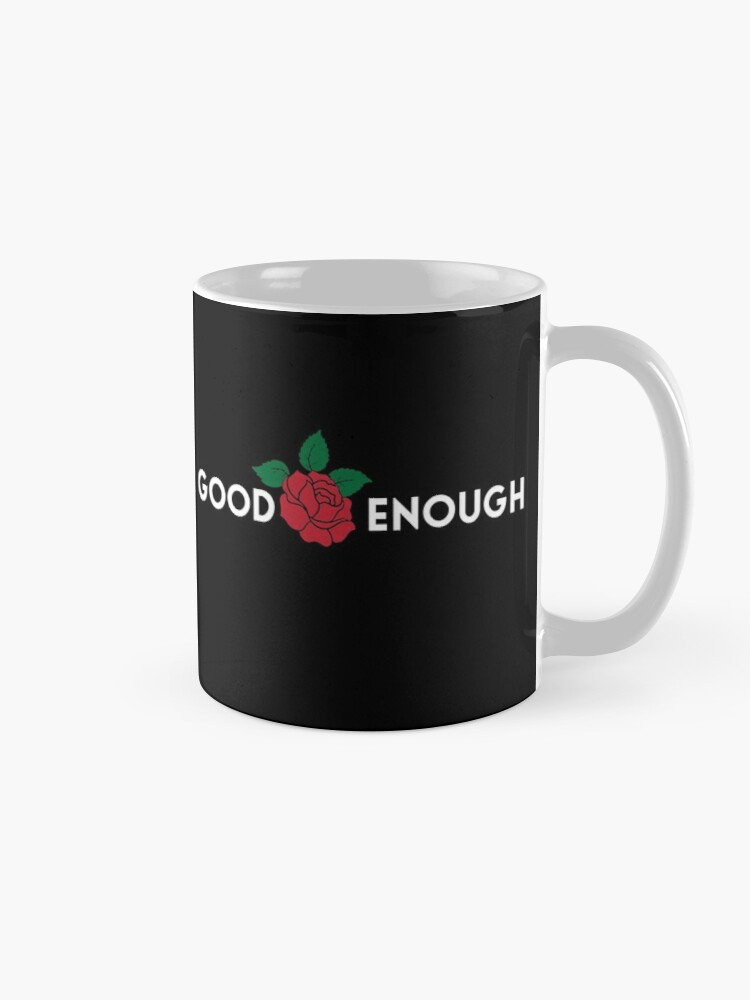 good enough | Mug