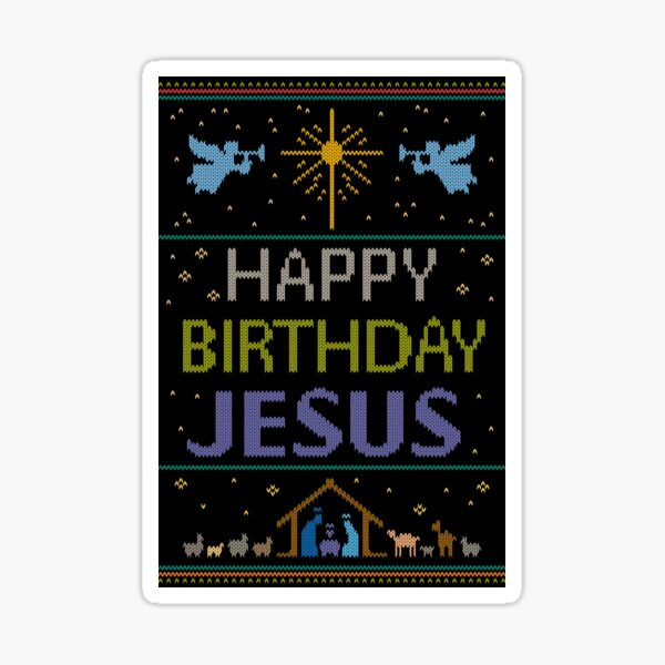 Ugly Christmas Sweater - Knit by Granny - Happy Birthday Jesus - Religious Christian - Purple Sticker