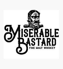 Miserable Bastard Photographic Print